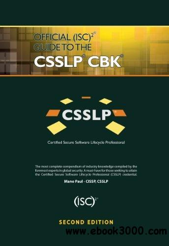 Official (ISC)2 Guide to the CSSLP CBK, Second Edition free download