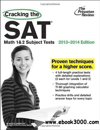 Cracking the SAT Math 1 & 2 Subject Tests, 2013-2014 Edition free download
