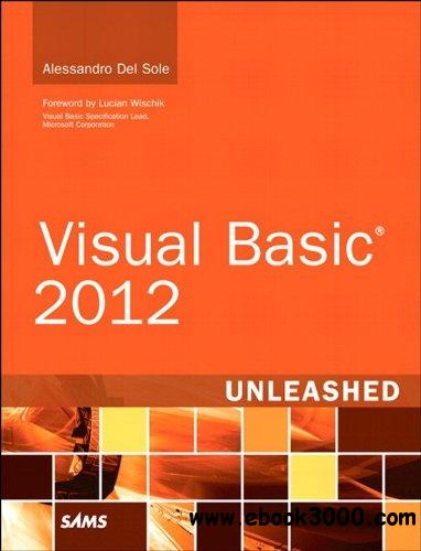 Visual Basic 2012 Unleashed (2nd Edition) free download