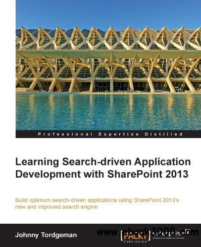 Learning Search-Driven Application Development with SharePoint 2013 free download