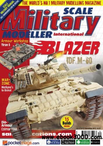 Scale Military Modeller International - December 2013 free download