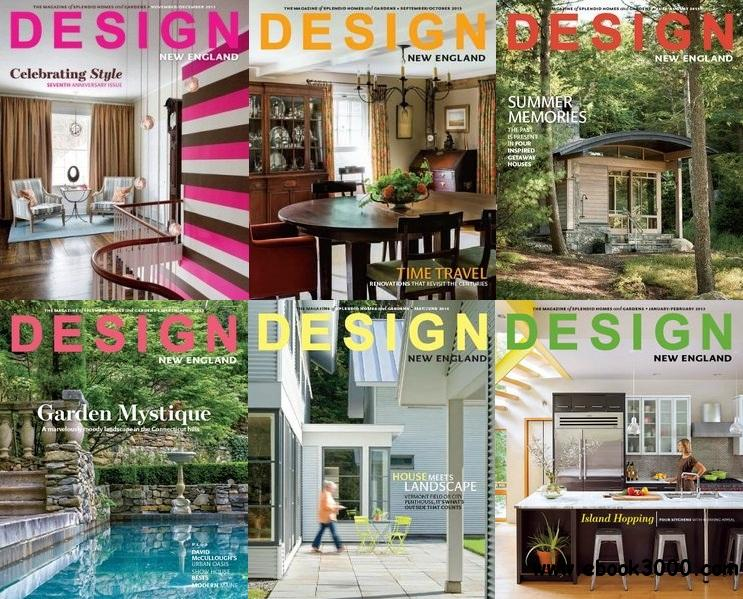 Design New England Magazine 2013 Full Collection (All True PDF) free download
