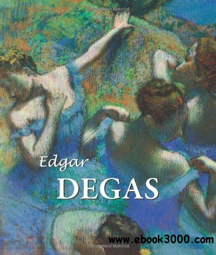 Edgar Degas (Best Of Collection) free download