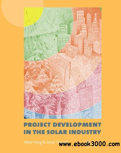 Project Development in the Solar Industry free download