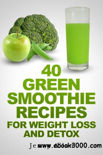 Green Smoothie Recipes For Weight Loss and Detox Book free download