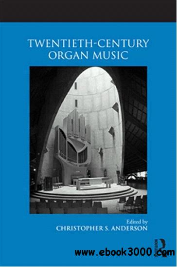 Twentieth-Century Organ Music download dree