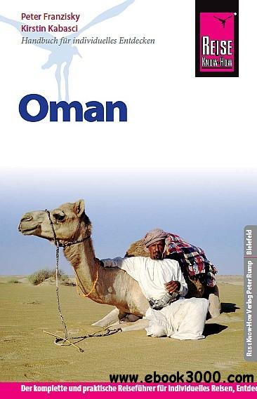 Reise Know-How Oman: Reisefuhrer fur individuelles Entdecken free download