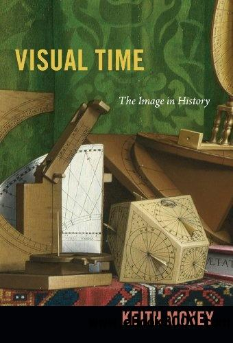 Visual Time: The Image in History free download