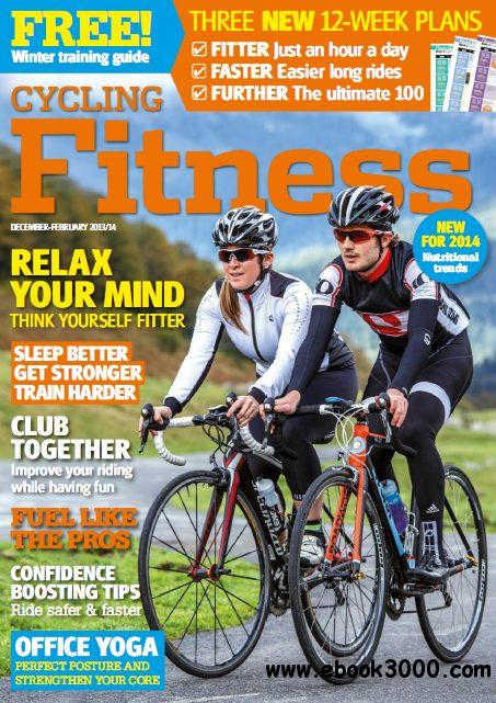 Cycling Fitness - December 2013 - February 2014 free download
