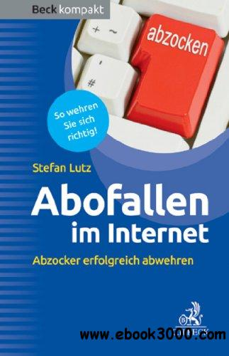 Abofallen im Internet: Kostenfallen im Internet und Mobile Payment free download