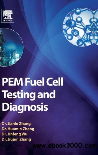 PEM Fuel Cell Testing and Diagnosis free download