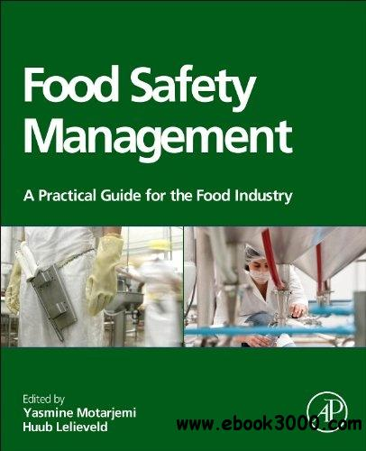 Food Safety Management: A Practical Guide for the Food Industry free download