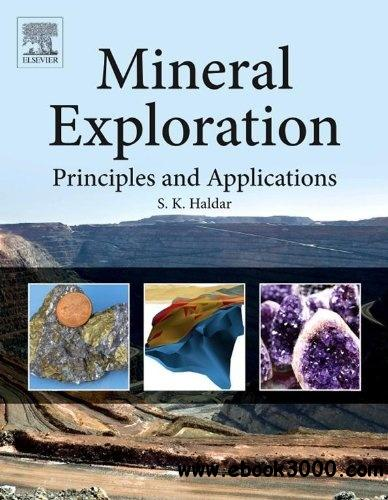 Mineral Exploration: Principles and Applications free download