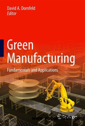 Green Manufacturing: Fundamentals and Applications free download