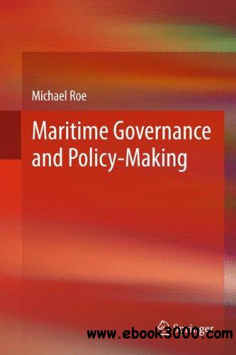 Maritime Governance and Policy-Making free download