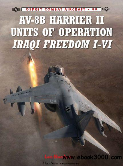 AV-8B Harrier II Units of Operation Iraqi Freedom I-VI (Osprey Combat Aircraft 99) free download