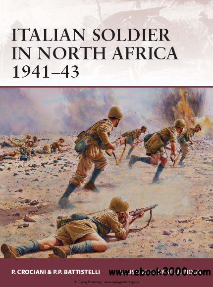Italian Soldier in North Africa 1941-43 (Osprey Warrior 169) free download