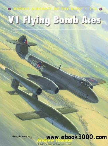 V1 Flying Bomb Aces (Osprey Aircraft of the Aces 113) free download
