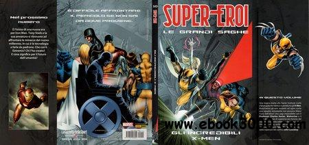 Super-Eroi - Le Grandi Saghe 10 - Gli Incredibili X-Men free download
