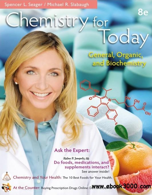 Chemistry for Today: General, Organic, and Biochemistry, 8th Edition free download