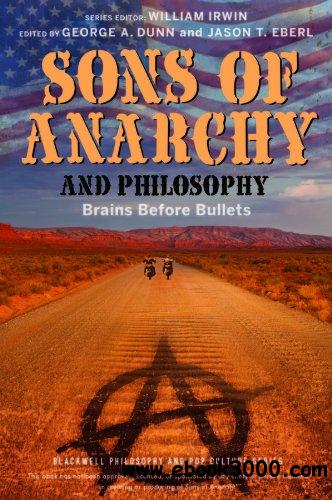 Sons of Anarchy and Philosophy: Brains Before Bullets free download