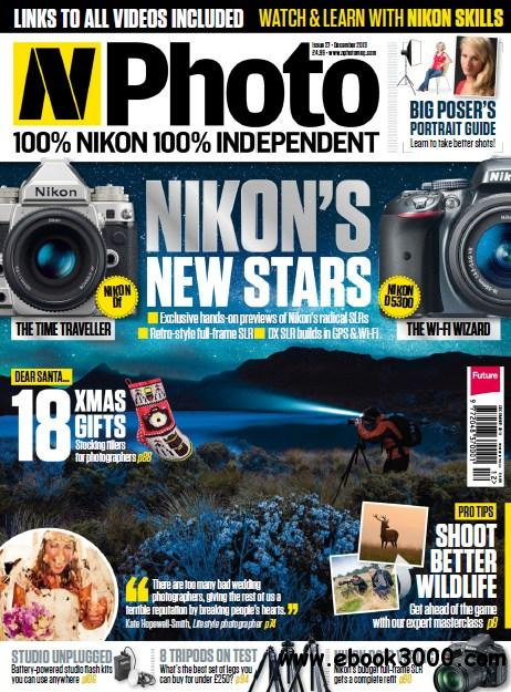 N-Photo: the Nikon magazine - December 2013 free download