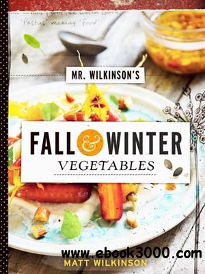 Mr. Wilkinson's Fall and Winter Vegetables free download