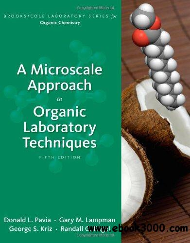 A Microscale Approach to Organic Laboratory Techniques free download