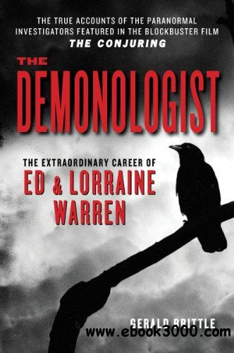 The Demonologist: The Extraordinary Career of Ed and Lorraine Warren download dree