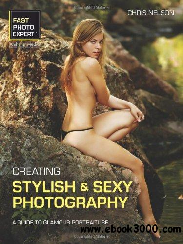 Creating Stylish & Sexy Photography free download