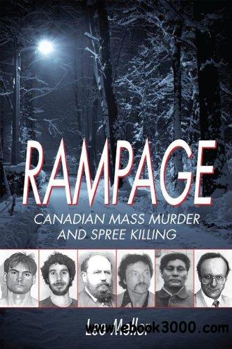 Rampage: Canadian Mass Murder and Spree Killing download dree