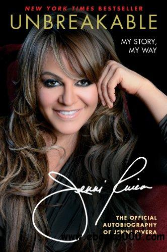 Unbreakable: My Story, My Way free download