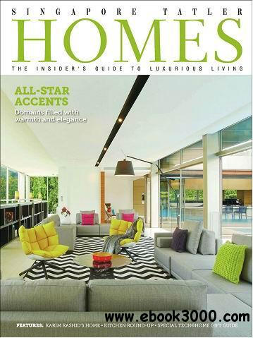 Singapore Tatler Homes Magazine December/January 2014 free download