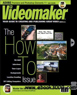 Videomaker - March 2013 free download