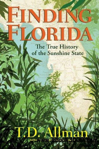 Finding Florida: The True History of the Sunshine State free download