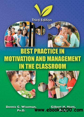 Best Practice in Motivation and Management in the Classroom free download