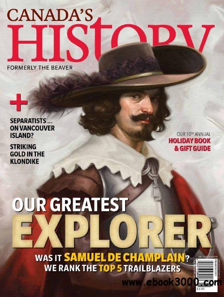 Canada's History - December 2013 - January 2014 free download