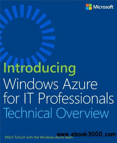 Introducing Windows Azure for IT Professionals free download