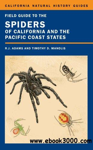 Field Guide to the Spiders of California and the Pacific Coast States free download
