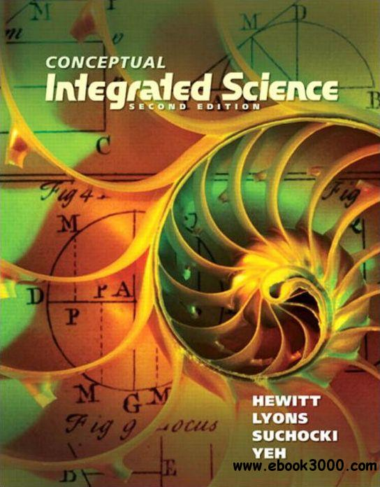 Conceptual Integrated Science, 2nd Edition free download