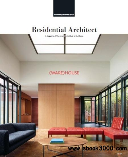 Residential Architect - November/December 2013 free download
