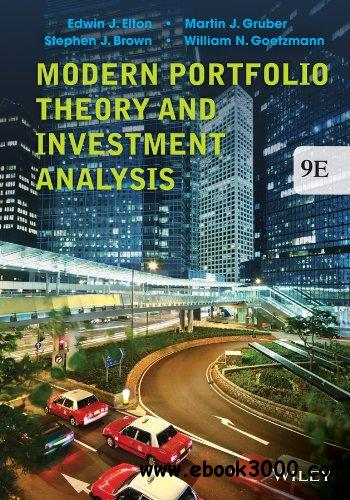 Modern Portfolio Theory and Investment Analysis (9th Edition)