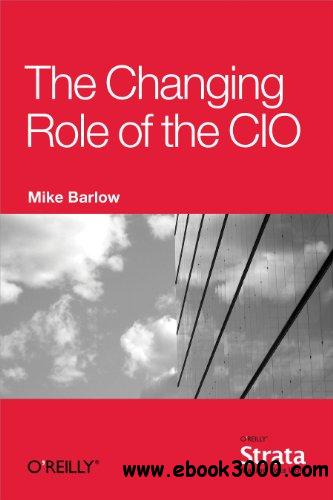The Changing Role of the CIO free download
