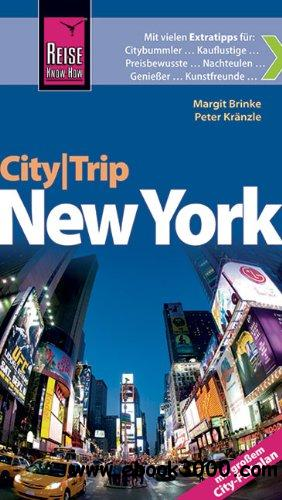 Reise Know-How CityTrip New York: Reisefuhrer mit Faltplan, Auflage: 3 free download