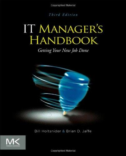 IT Manager's Handbook: Getting your new job done free download