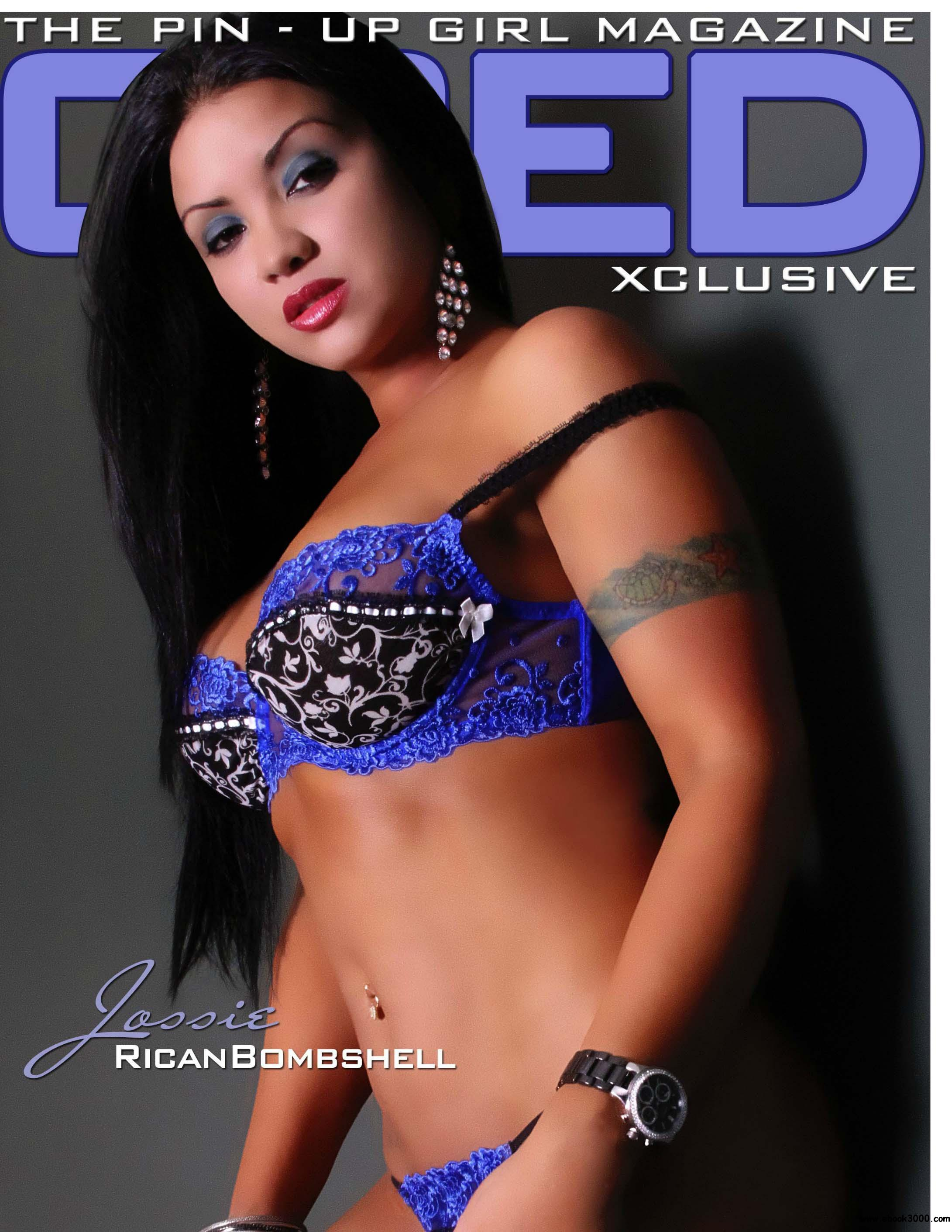 CRED XCLUSIVE - THE PIN UP GIRL MAGAZINE - Jossie Rican Bombshell free download