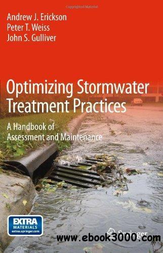 Optimizing Stormwater Treatment Practices: A Handbook of Assessment and Maintenance free download