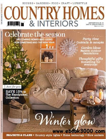 Country Homes & Interiors Magazine January 2014 free download