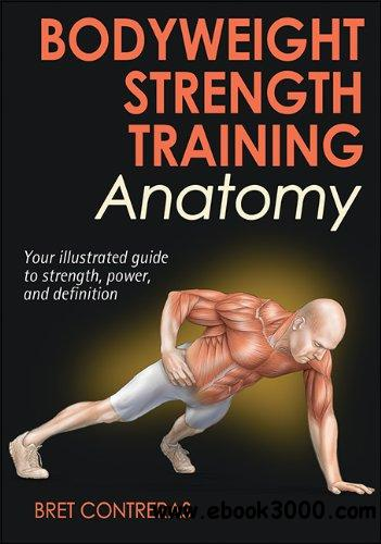 Bodyweight Strength Training Anatomy free download
