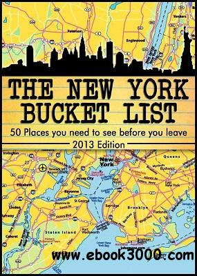 The New York City Bucket List - 50 Places you have to see before you leave free download